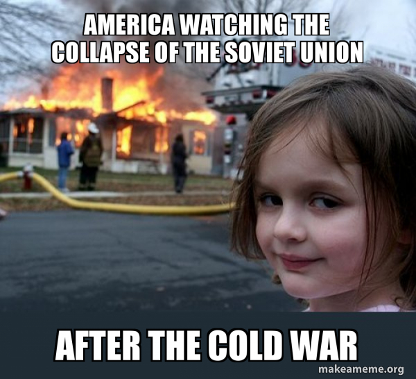America Watching The Collapse Of The Soviet Union After The Cold