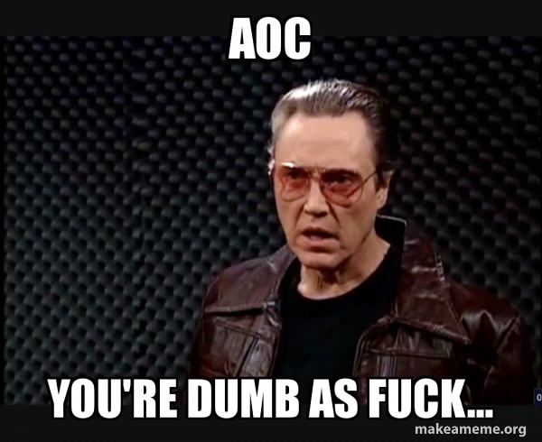 [Image: aoc-youre-dumb.jpg]