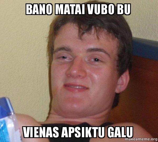 Fotos En El Bano Memes.Bano Matai Vubo Bu Vienas Apsiktu Galu 10 Guy Make A Meme