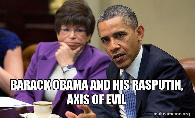 Barack Obama and his rasputin, axis of evil | Make a Meme