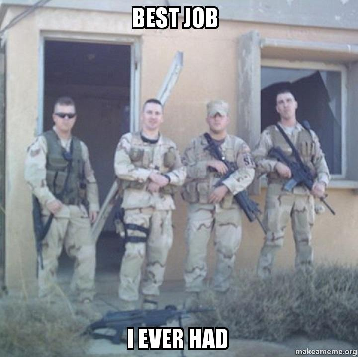 Best Job Ever Meme