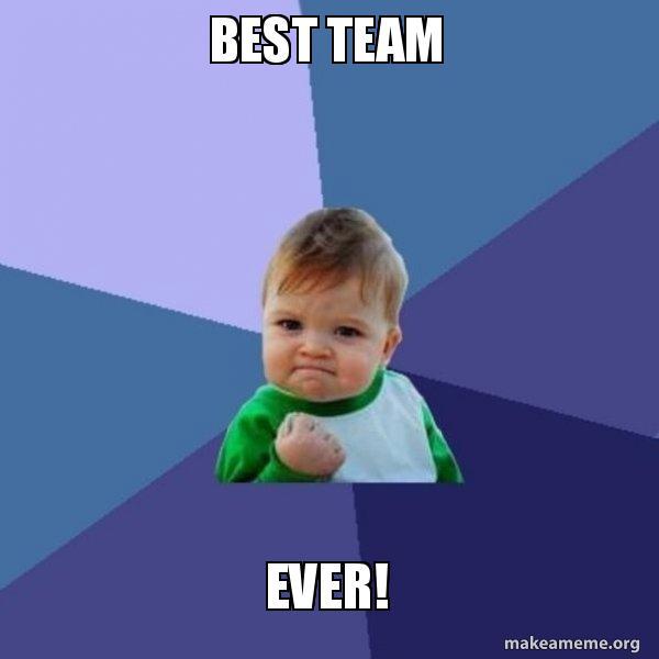 best team ever success kid make a meme