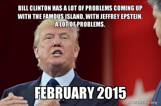Image result for jeffrey epstein clinton memes