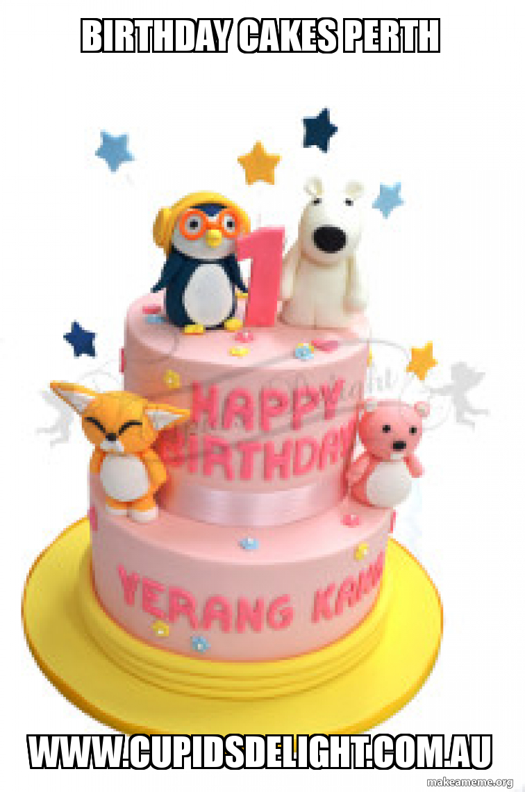 Surprising Birthday Cakes Perth Cupidsdelight Com Au Make A Meme Funny Birthday Cards Online Hetedamsfinfo
