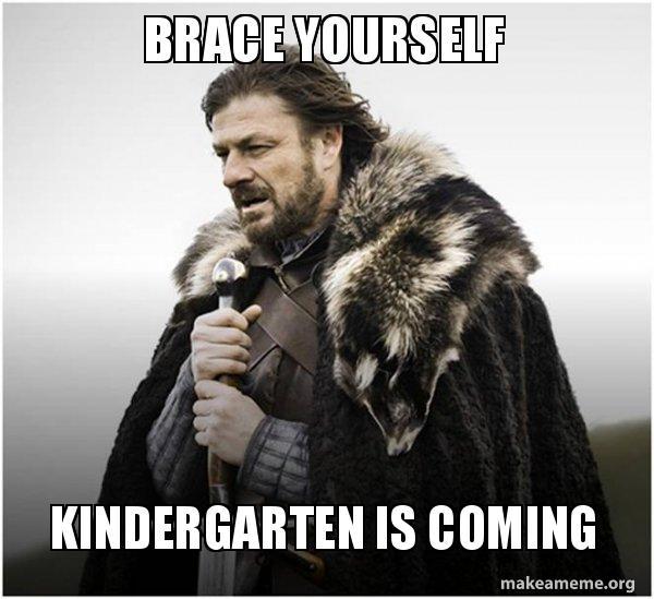 brace-yourself-kindergarten.jpg