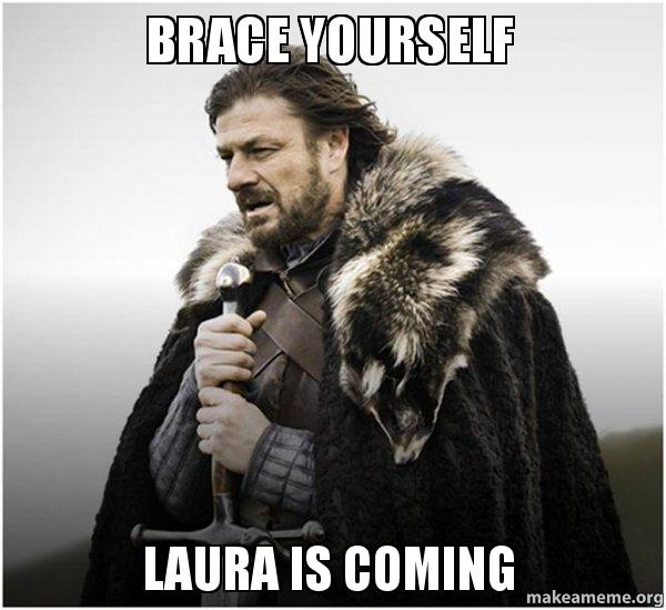 brace-yourself-laura.jpg