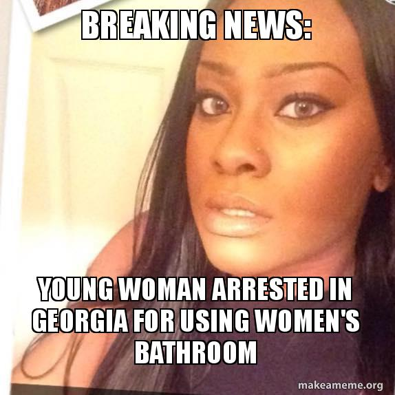 Breaking News Young Woman Arrested In Georgia For Using Women S