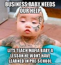 Have been recruited business baby needs our help lets teach mafia baby