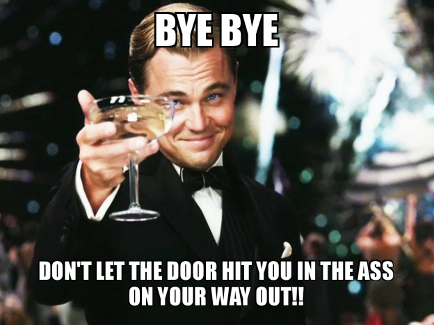 Image result for don't let the door hit you on the way out