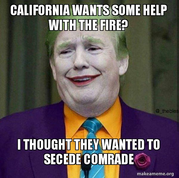 california wants some help with the fire i thought they wanted to