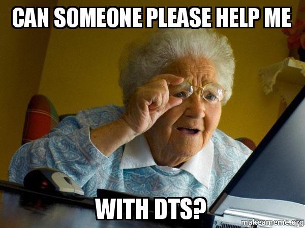 Can Someone Please Help Me With Dts Internet Grandma Make A Meme