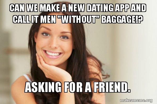 Dating App meme