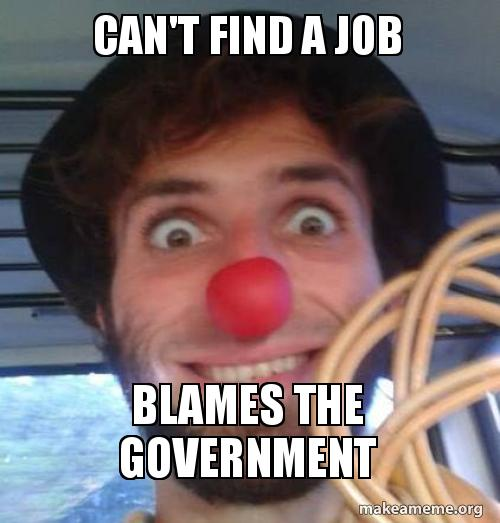 can u0026 39 t find a job blames the government