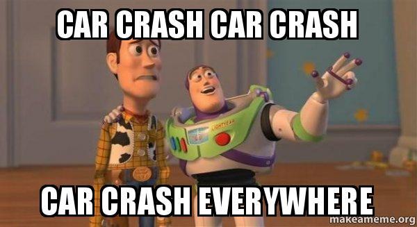 Car Crash Car Crash Car Crash Everywhere Buzz And Woody Toy