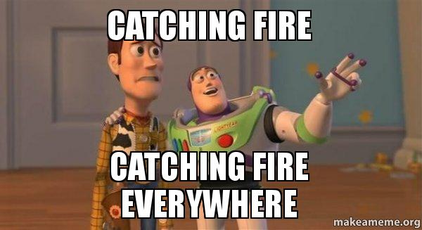 ... FIRE EVERYWHERE - Buzz and Woody (Toy Story) Meme | Make a Meme