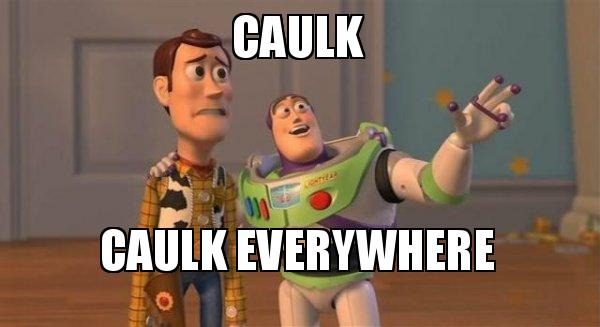 Caulk Caulk Everywhere Buzz And Woody Toy Story Meme Make A Meme