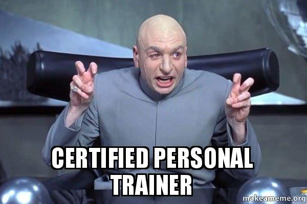 certified personal trainer dr evil austin powers make a meme