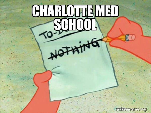 CHARLOTTE MED SCHOOL - TO-DO List | Make a Meme
