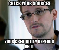Check Your Sources Your Credibility Depends On It Facts Make A Meme