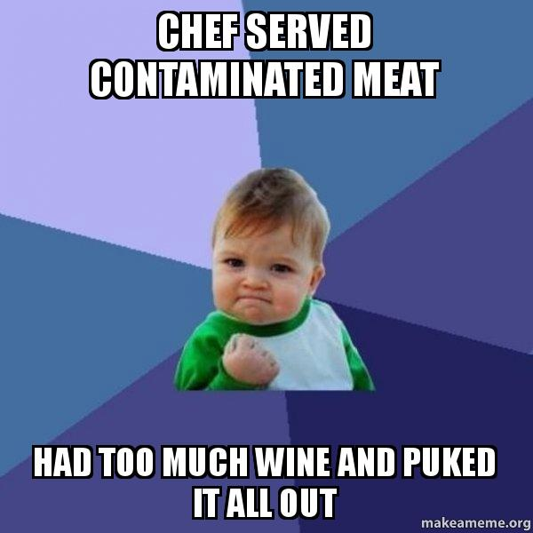 Chef Served Contaminated Meat Had Too Much Wine And Puked It All Out