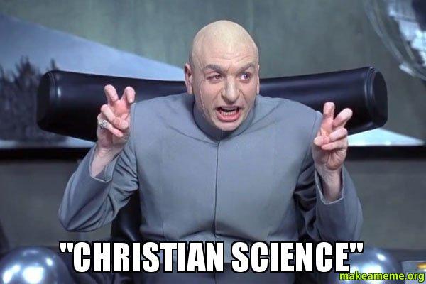 Christian Science Make A Meme