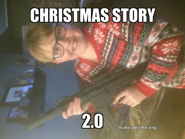 Christmas Story Meme.Christmas Story 2 0 Make A Meme