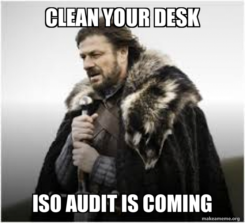Clean Your Desk Iso Audit Is Coming