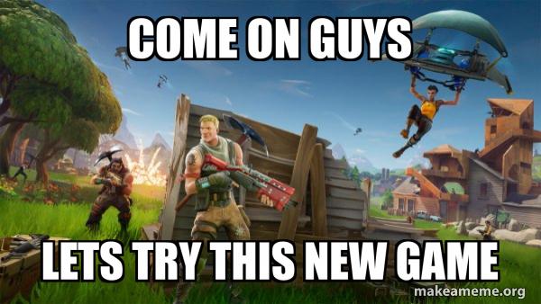 Fortnite Battle Royale game meme