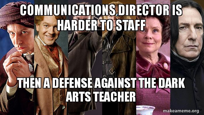 Communications Director Is Harder To Staff Then A Defense Against