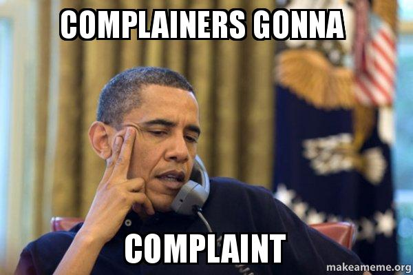 [Image: complainers-gonna.jpg]