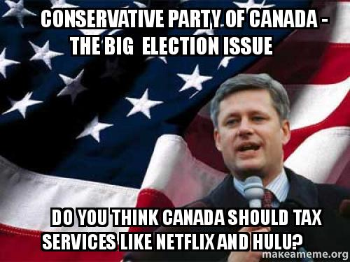 Conservative Party Of Canada The Big Election Issue Do You Think