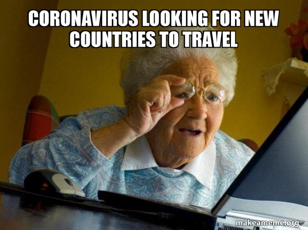 https://media.makeameme.org/created/coronavirus-looking-for.jpg