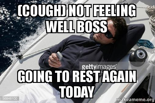 not feeling well today