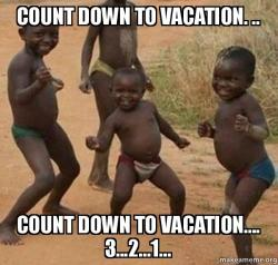 count down to count down to vacation count down to vacation 3 2 1