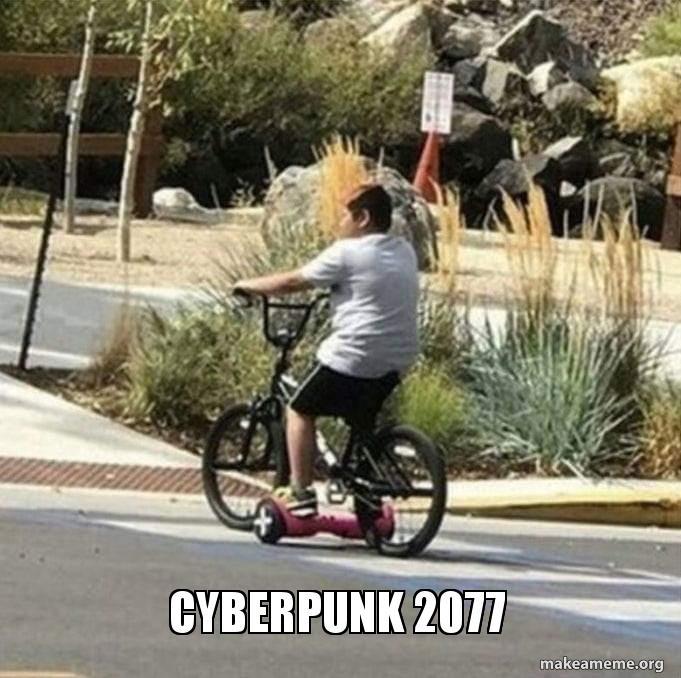 CyberPunk 2077   Make a Meme