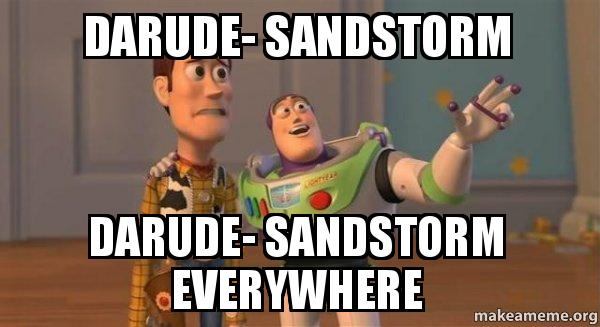darude sandstorm darude darude sandstorm darude sandstorm everywhere buzz and woody