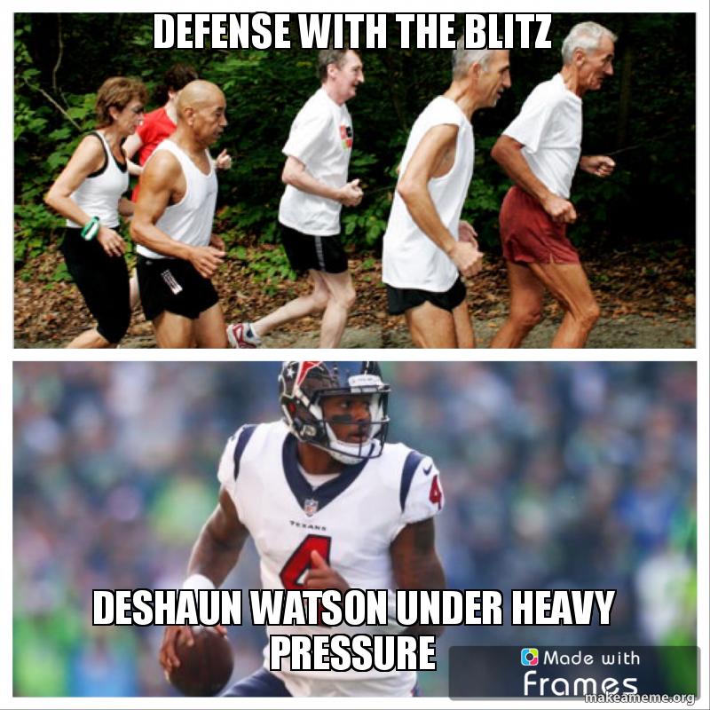 Defense With The Blitz Deshaun Watson Under Heavy Pressure Make