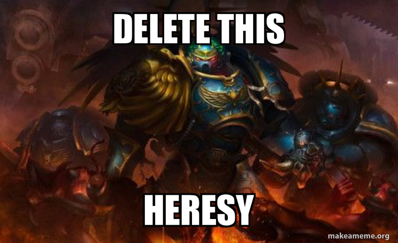 delete-this-heresy.jpg