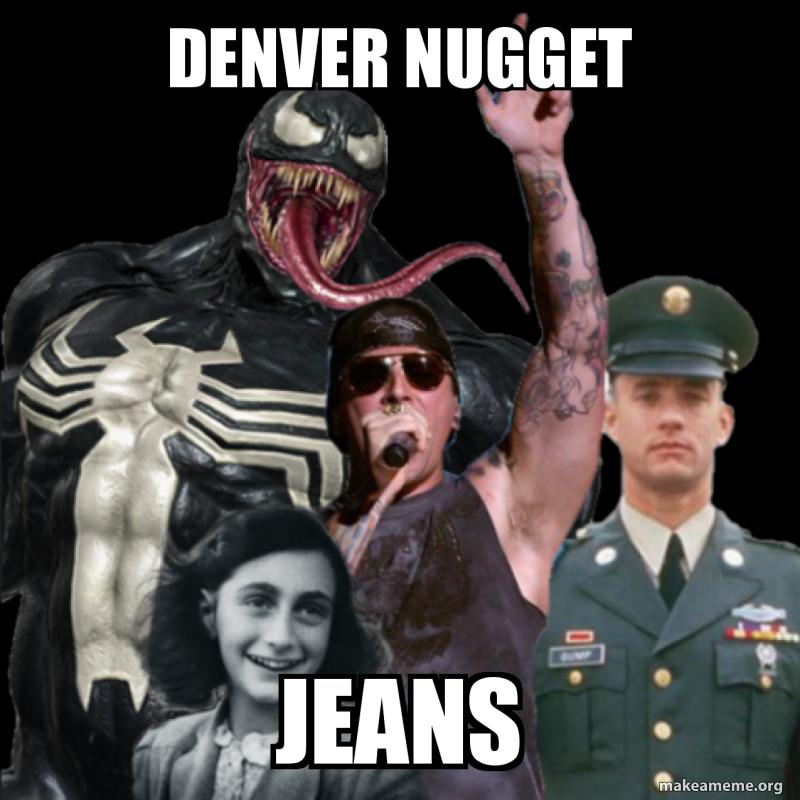Denver Nugget Jeans Make A Meme
