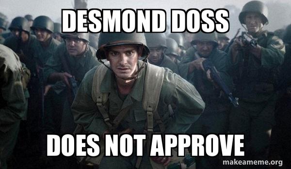 Image result for desmond doss meme
