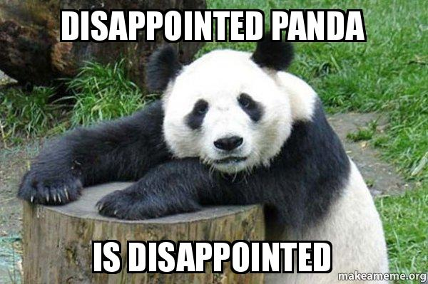 [Image: disappointed-panda-is.jpg]