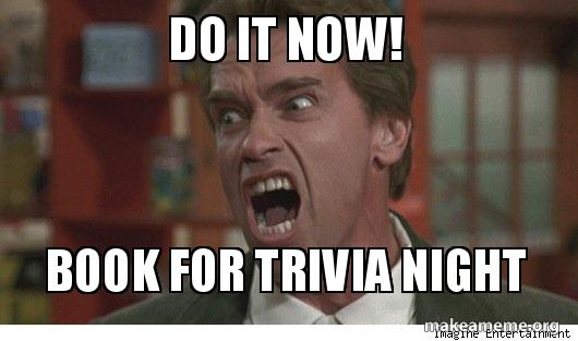 do it now! book for trivia night | Make a Meme