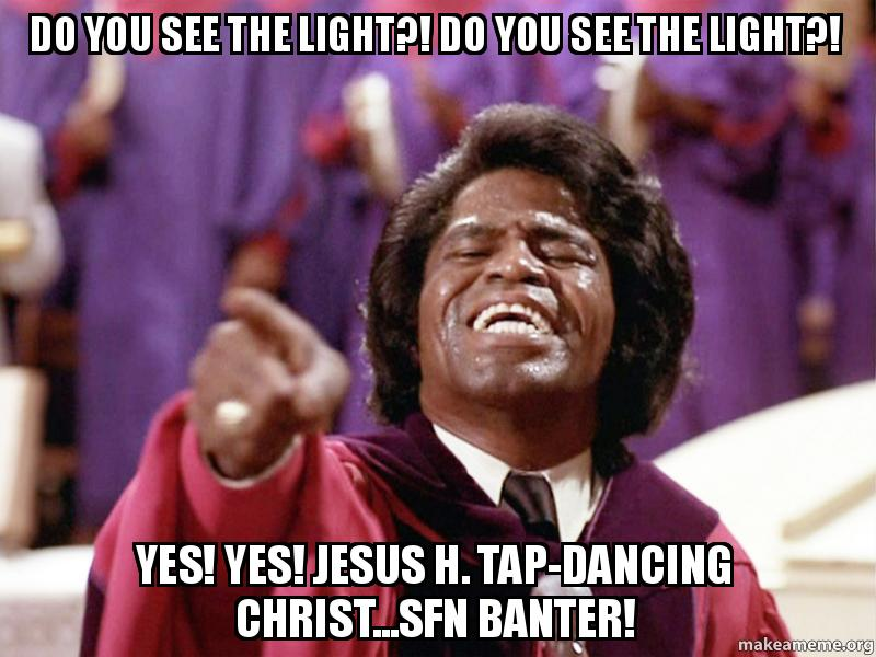jesus h tap dancing christ the What do you mean by jesus h christ 1 following  4 answers 4  jesus h tap-dancing christ, i have seen the light in a moment of fervor.
