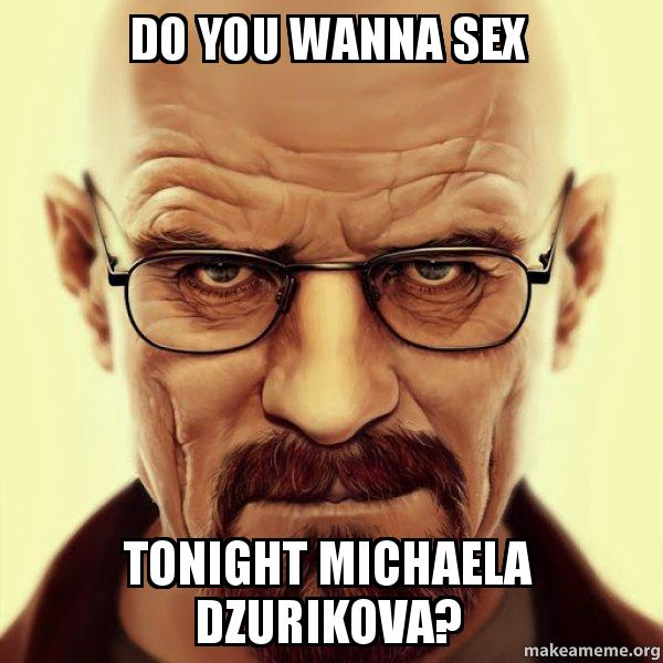 do you want to have sex tonight