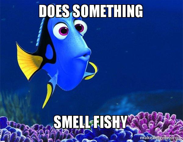 Does something smell fishy dory from nemo 5 second for Breath smells like fish