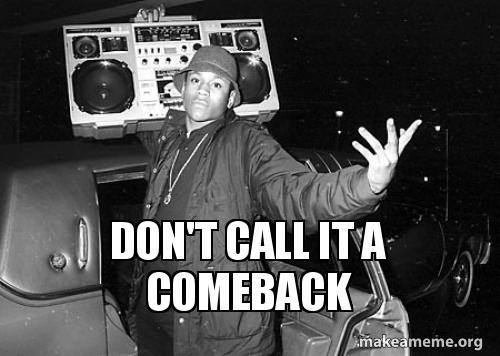 dont call it ho1fgu don't call it a comeback ll cool j don't call it a comeback