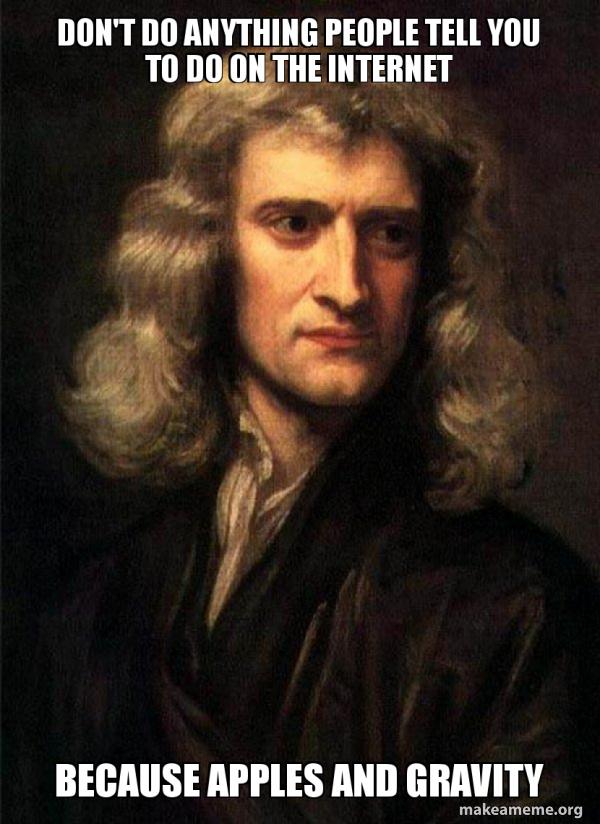 Sir Isaac Newton meme