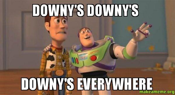 downys downys downy's downy's downy's everywhere make a meme
