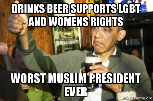 Drinks Beer Supports LGBT and Womens Rights Worst Muslim ...