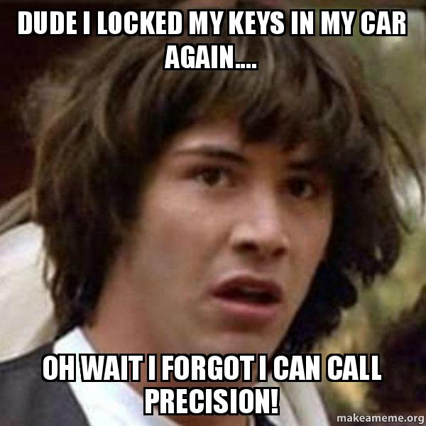 dude i locked my keys in my car again oh wait i forgot i can